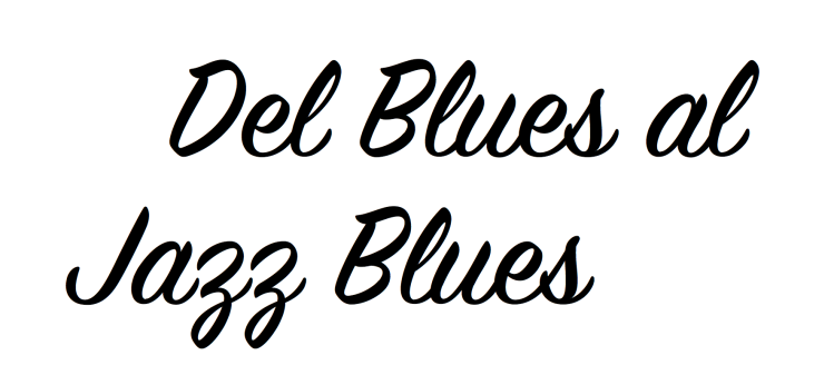 Del Blues al Jazz Blues